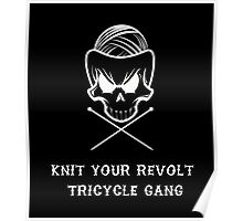 Knit Your Revolt Tricycle Gang1 Poster