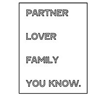 Gallavich Mickey Milkovich partner lover family you know. Photographic Print