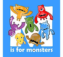 M is for Monsters! Photographic Print