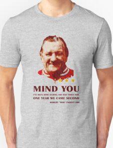 Bob - Mind You Unisex T-Shirt