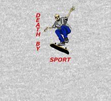 death by sport pro skater Unisex T-Shirt