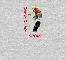 death by sport skateboarder Unisex T-Shirt