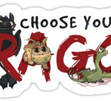 Choose your Dragon! Sticker