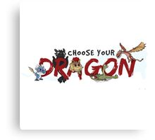 Choose your Dragon! Canvas Print