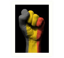 Flag of Belgium on a Raised Clenched Fist  Art Print