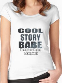 Cool story babe Women's Fitted Scoop T-Shirt