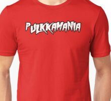 Pulkkamania! Unisex T-Shirt
