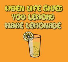 When Life Gives You Lemons, Make Lemonade by Joe Bolingbroke