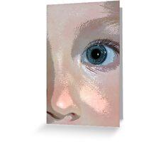 She has my eyes.. Greeting Card