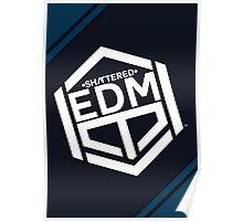 Official ShatteredEDM™ Merch Poster