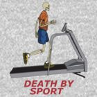 death by sport treadmill by karen sheltrown