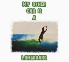 My other car is a longboard by David Geoffrey Gosling (Dave Gosling)