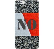 Red warning tape - No No No iPhone Case/Skin