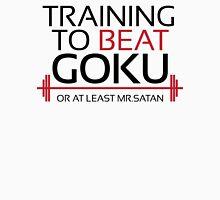 Training to beat Goku - Mr.Satan - Black Letters Unisex T-Shirt