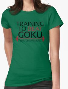 Training to beat Goku - Yamcha - Black Letters Womens Fitted T-Shirt