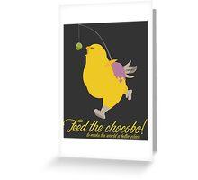 Feed the chocobo! Greeting Card