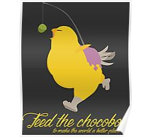 Feed the chocobo! Poster