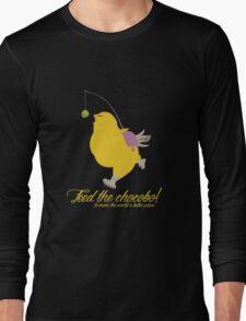 Feed the chocobo! Long Sleeve T-Shirt