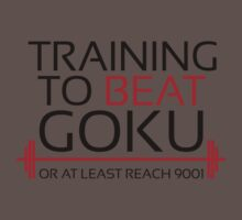 Training to beat Goku - 9001- Black Letters Kids Clothes