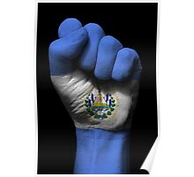 Flag of El Salvador on a Raised Clenched Fist  Poster