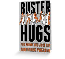 "SF Giants ""Buster Hugs"" Greeting Card"