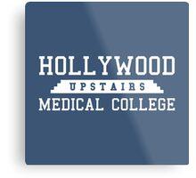 Hollywood Upstairs Medical College Metal Print