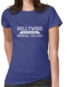 Hollywood Upstairs Medical College Womens Fitted T-Shirt