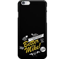 Better like Mike V02 Bumble version iPhone Case/Skin