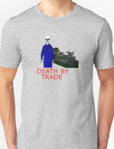 death by trade machinist T-Shirt