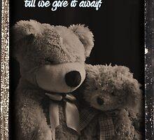 Love isn't Love till we give it away by jujubean