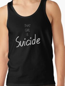 That Girl Is Suicide  T-Shirt