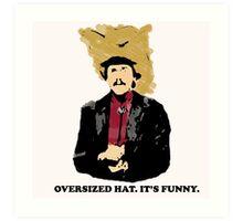 Turd Ferguson Oversized Hat Art Print