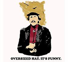 Turd Ferguson Oversized Hat Photographic Print