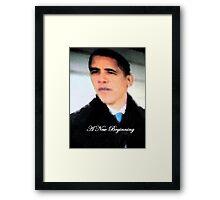 A New Beginning - Mr President  Framed Print