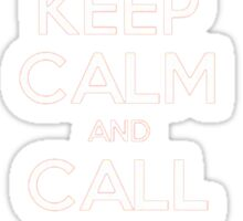 KEEP CALM and CALL ME ONII CHAN Sticker