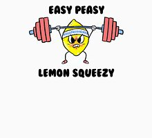 Easy Peasy Lemon Squeezy Unisex T-Shirt