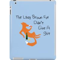 The Lazy Brown Fox Didn't Give A Shit iPad Case/Skin