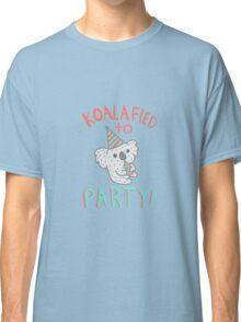 Koalafied To Party! Funny Koala  Classic T-Shirt