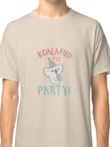 Koalafied To Party! Funny Koala  Classic T-Shirt