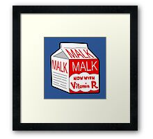 But I Always Drink Plenty of... Malk? Framed Print