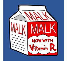 But I Always Drink Plenty of... Malk? Photographic Print