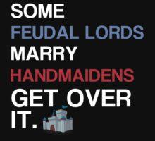 Feudal lords marry handmaidens dark by 3of8