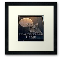 The Slaughtered Lamb Framed Print