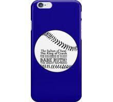 Babe Ruth and his nicknames iPhone Case/Skin
