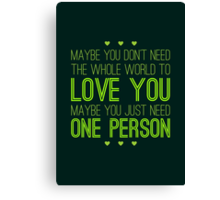 Just One Person Canvas Print