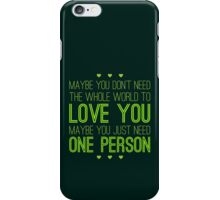 Just One Person iPhone Case/Skin