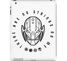 There are no strings. iPad Case/Skin