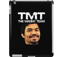 Mayweather Vs Pacquiao Fight The Manny Team TMT Shirt iPad Case/Skin