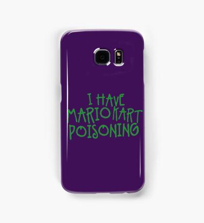 I HAVE MARIO KART POISONING Samsung Galaxy Case/Skin
