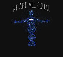 We're All Equal Unisex T-Shirt